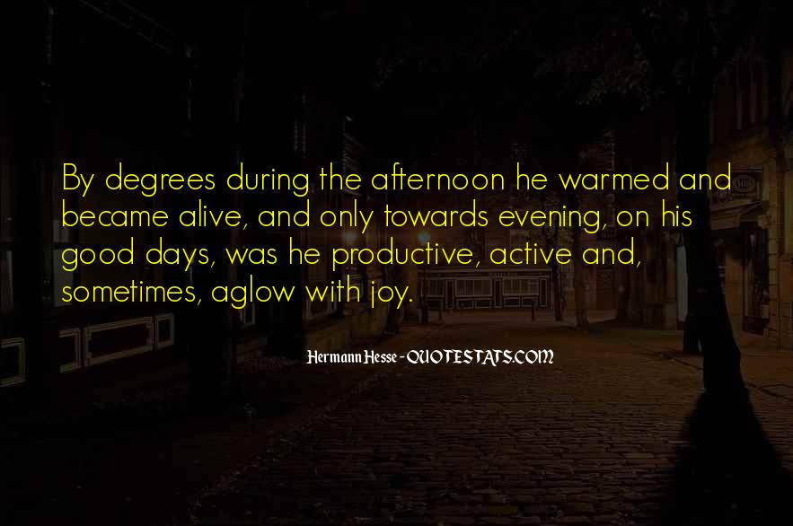 Quotes About Having A Good Afternoon #1200789