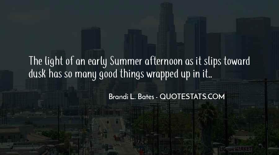 Quotes About Having A Good Afternoon #757894