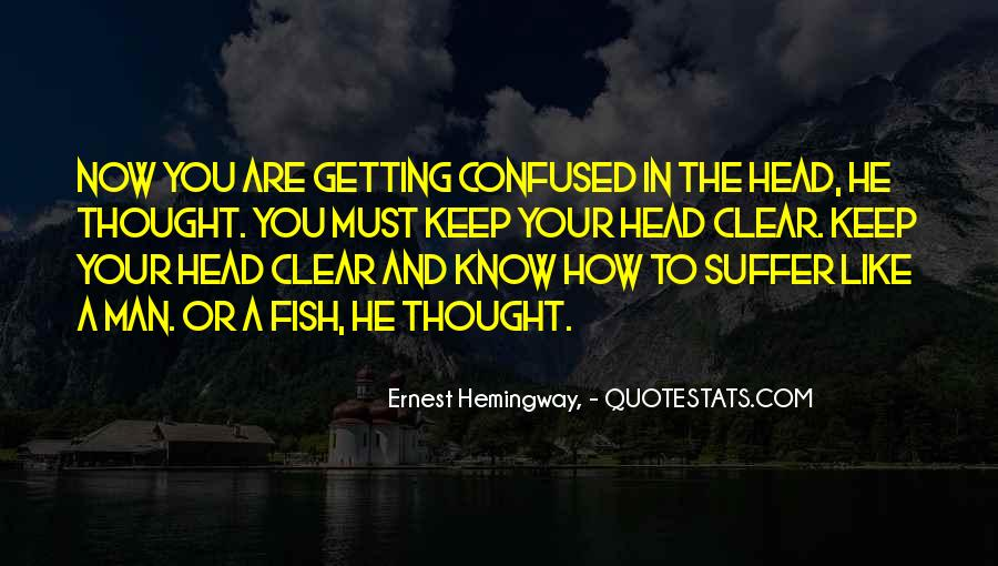 Quotes About Having A Clear Head #384269