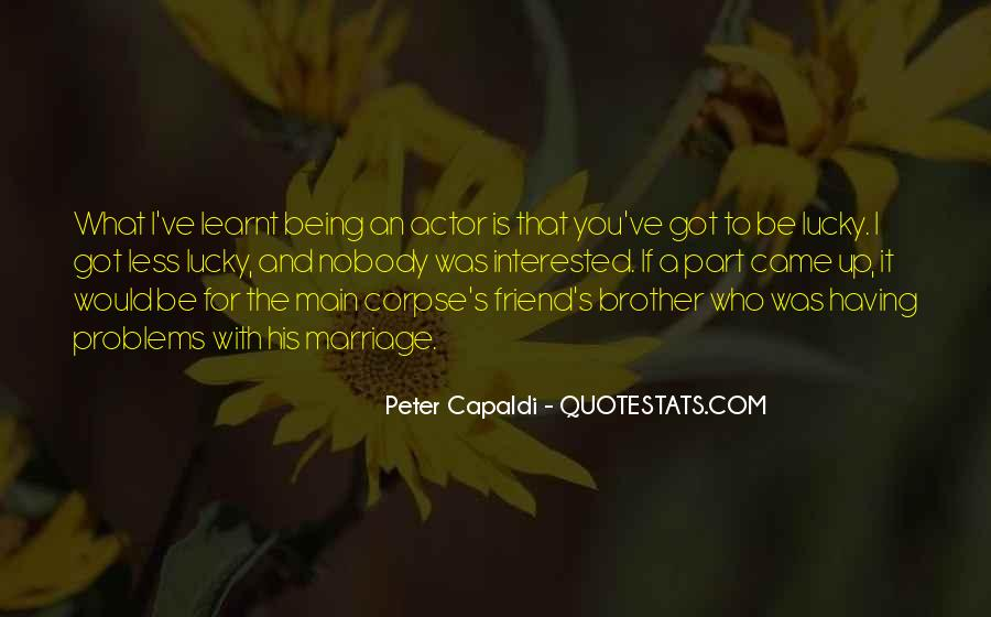 Quotes About Having A Brother #1081372