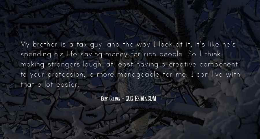 Quotes About Having A Brother #1292849