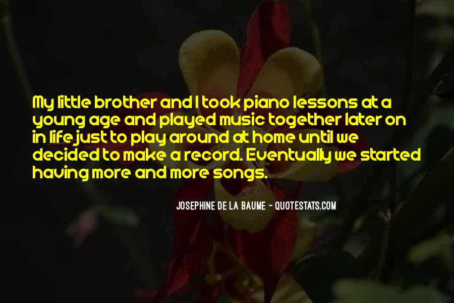 Quotes About Having A Brother #22178