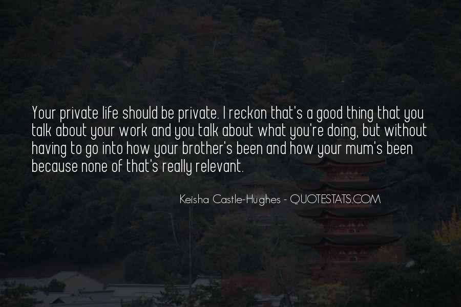 Quotes About Having A Brother #376795