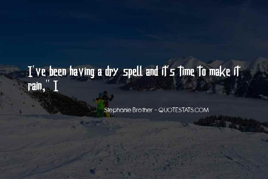 Quotes About Having A Brother #610497
