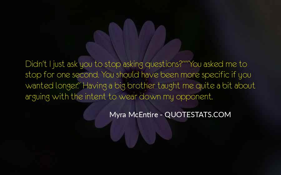 Quotes About Having A Brother #701432