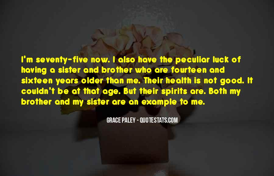 Quotes About Having A Brother #702474