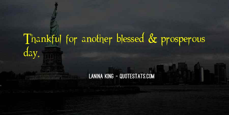 Quotes About Having A Blessed Day #310099