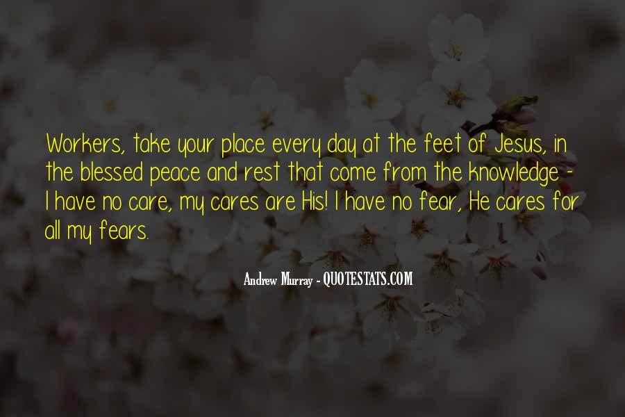 Quotes About Having A Blessed Day #409251