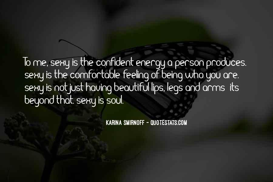 Quotes About Having A Beautiful Soul #1085720