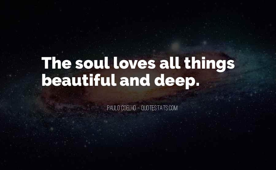 Quotes About Having A Beautiful Soul #22110