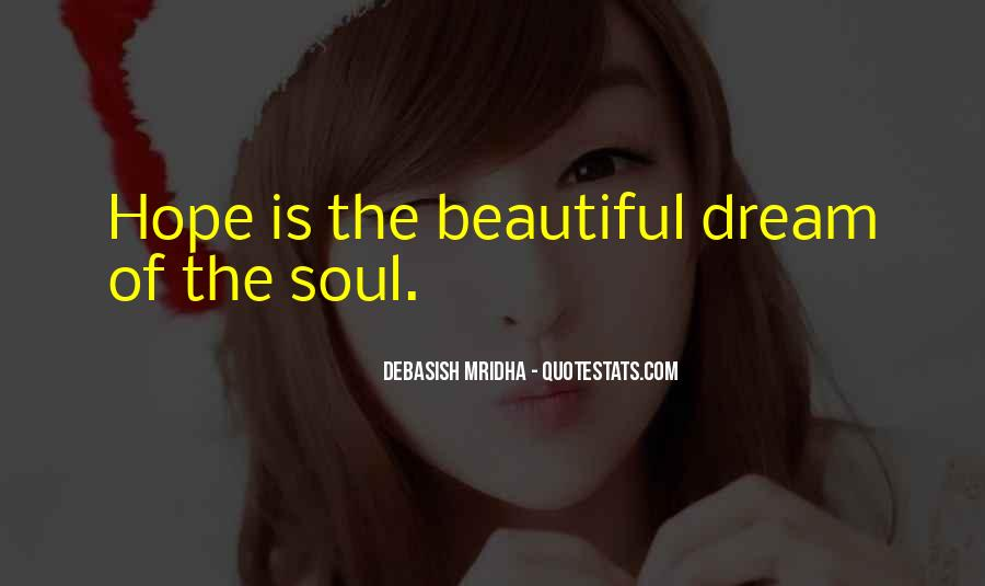 Quotes About Having A Beautiful Soul #5007