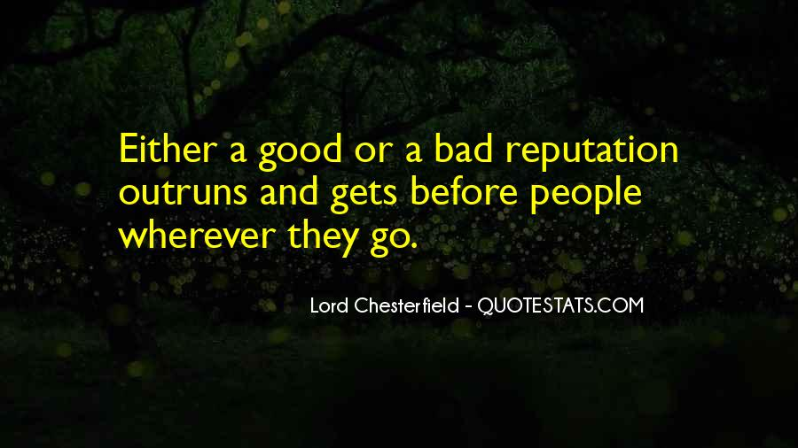 Quotes About Having A Bad Reputation #232108