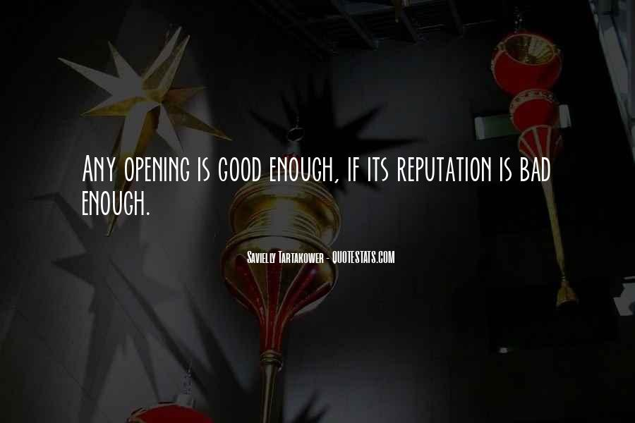 Quotes About Having A Bad Reputation #650451