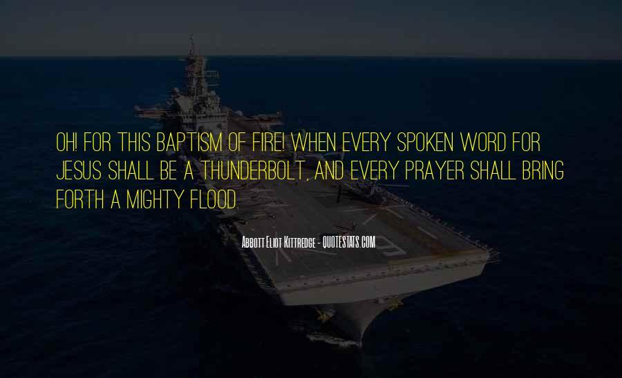 Flood Prayer Quotes #1435566