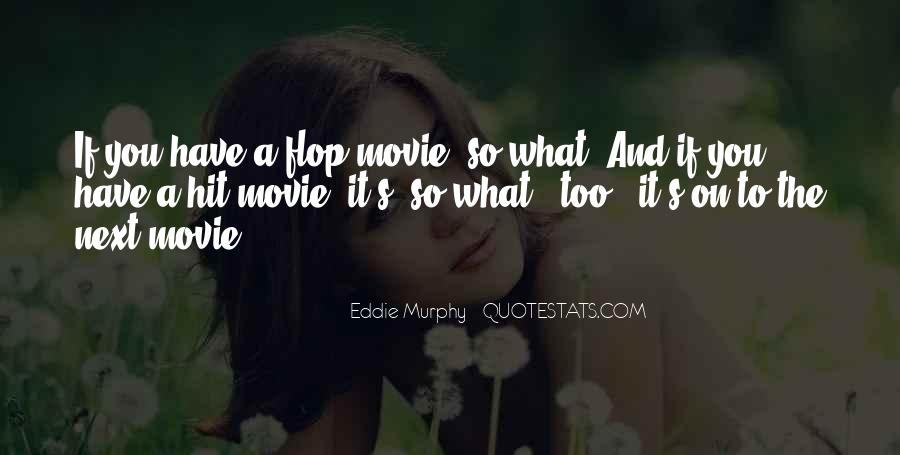 Flop Movie Quotes #1758549