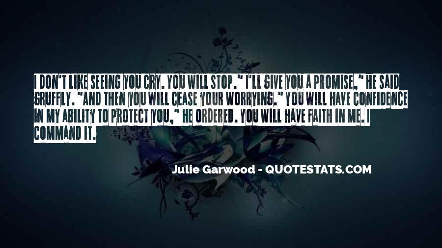 Quotes About Have Faith In Me #1034709