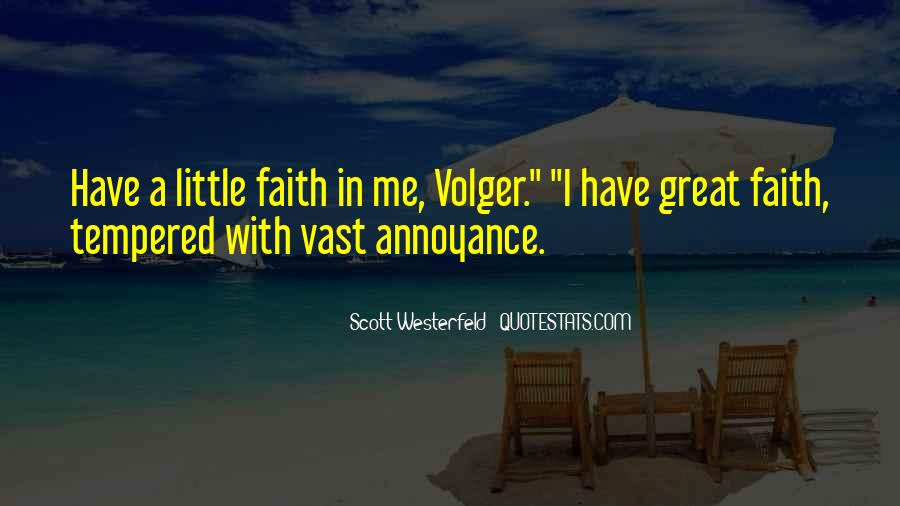 Quotes About Have Faith In Me #349682