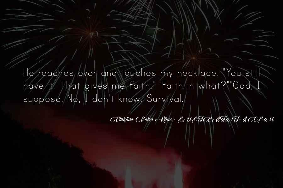 Quotes About Have Faith In Me #350425