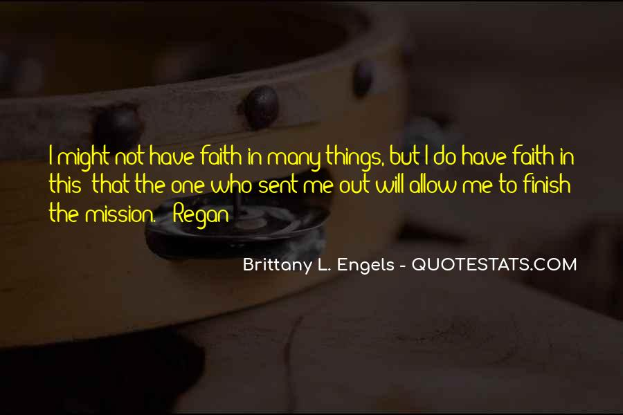 Quotes About Have Faith In Me #484824
