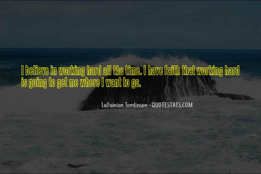 Quotes About Have Faith In Me #509768