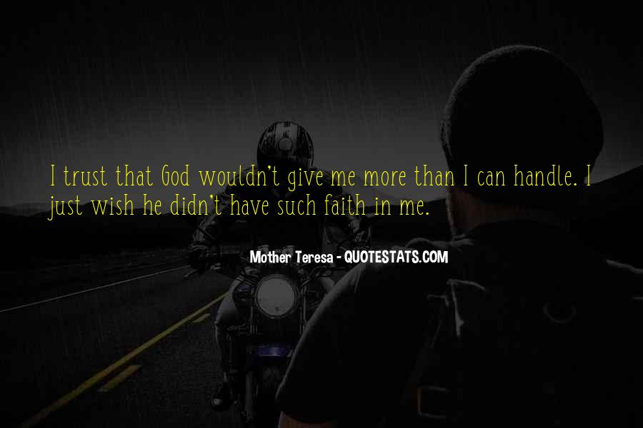 Quotes About Have Faith In Me #556482