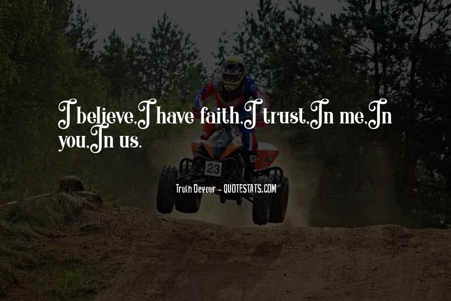 Quotes About Have Faith In Me #567789