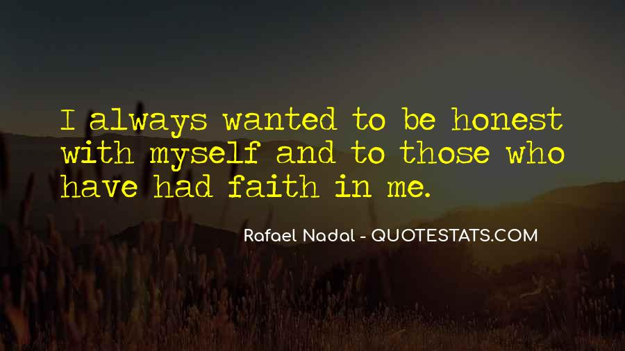 Quotes About Have Faith In Me #704072