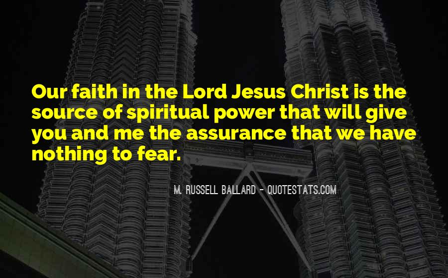 Quotes About Have Faith In Me #72458
