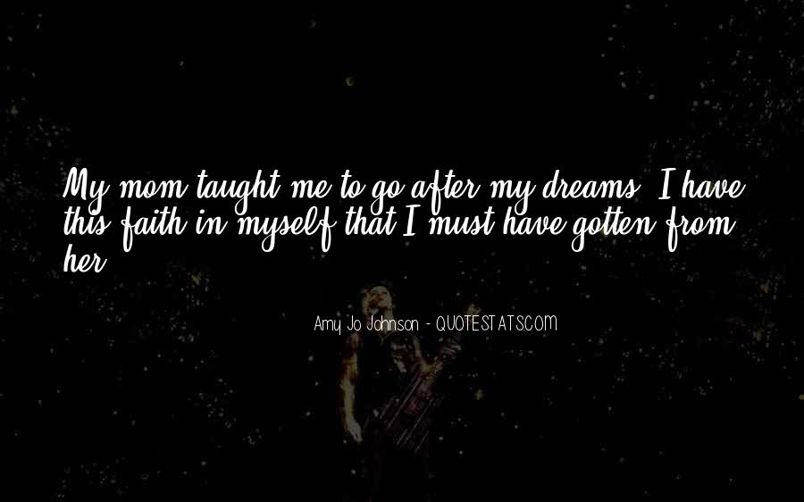 Quotes About Have Faith In Me #734953