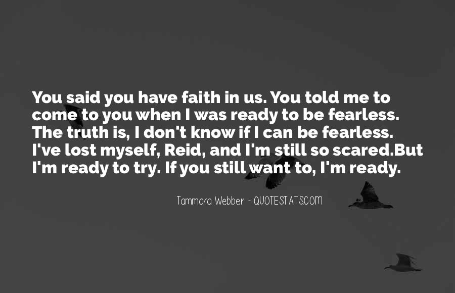 Quotes About Have Faith In Me #85377