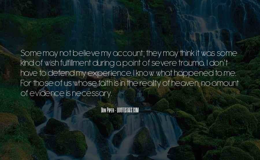 Quotes About Have Faith In Me #878331