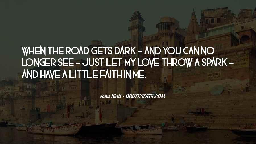 Quotes About Have Faith In Me #930427