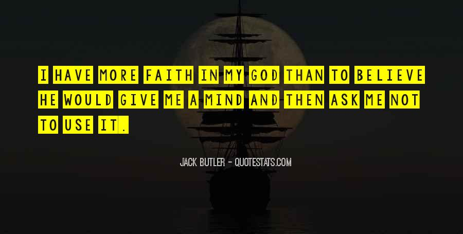 Quotes About Have Faith In Me #934282