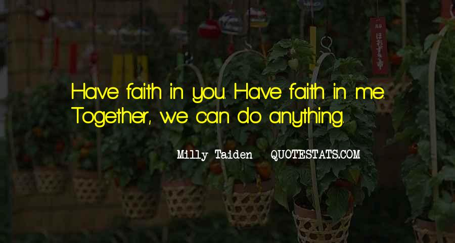 Quotes About Have Faith In Me #937924