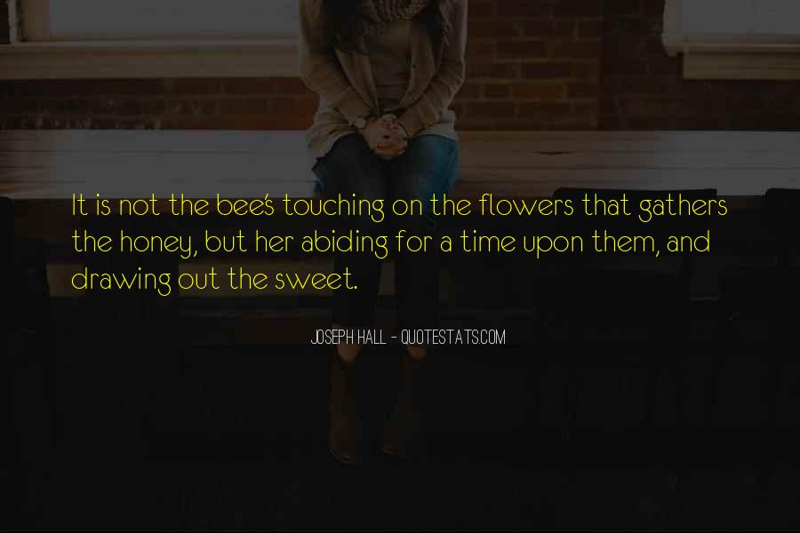 Flower And Bee Quotes #143538
