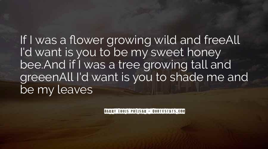 Flower And Bee Quotes #1449135