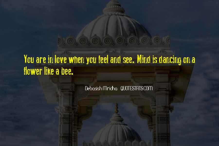 Flower And Bee Quotes #1862426