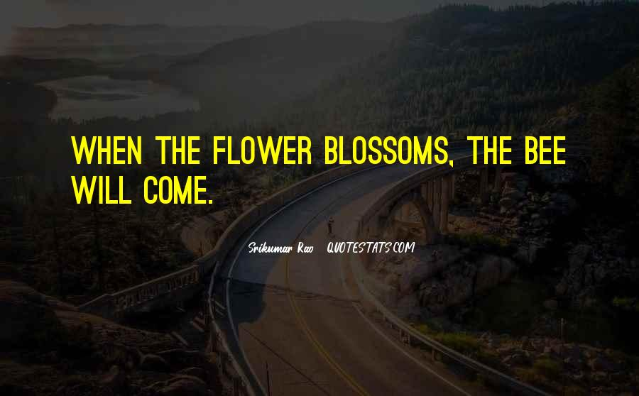 Flower And Bee Quotes #611168