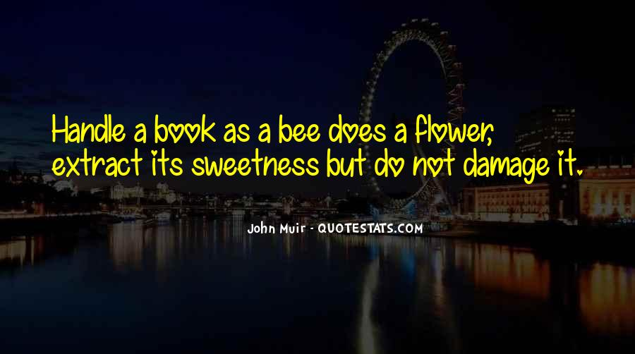 Flower And Bee Quotes #950910