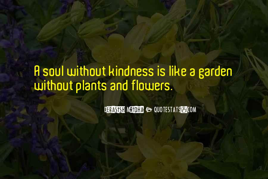 Flowers And Plants Quotes #1059652