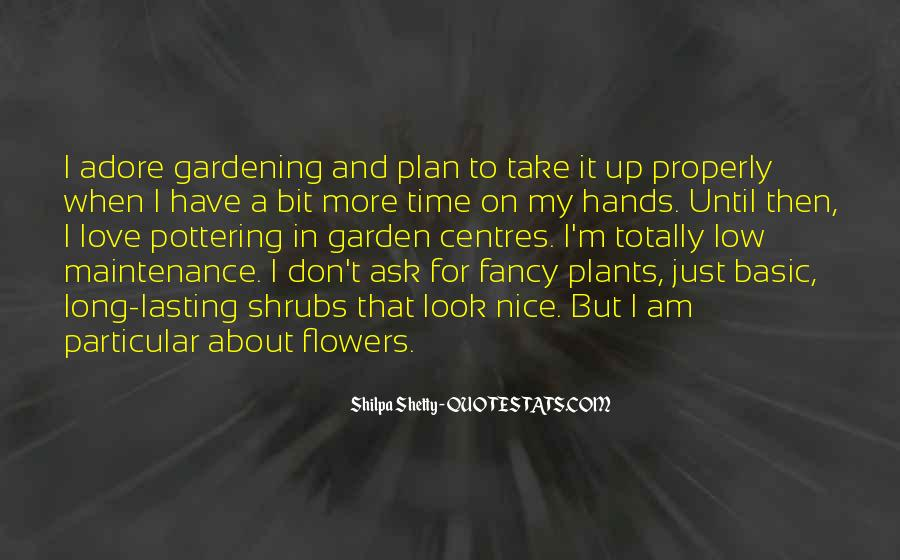 Flowers And Plants Quotes #16520