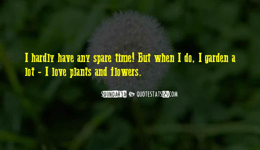 Flowers And Plants Quotes #176296