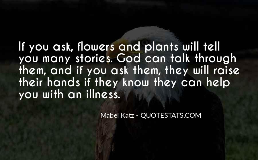 Flowers And Plants Quotes #1767149
