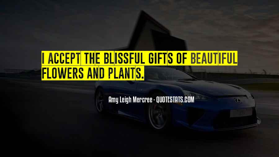 Flowers And Plants Quotes #1854324
