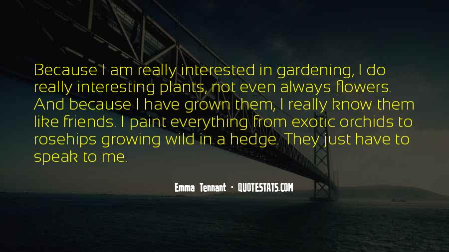 Flowers And Plants Quotes #408776