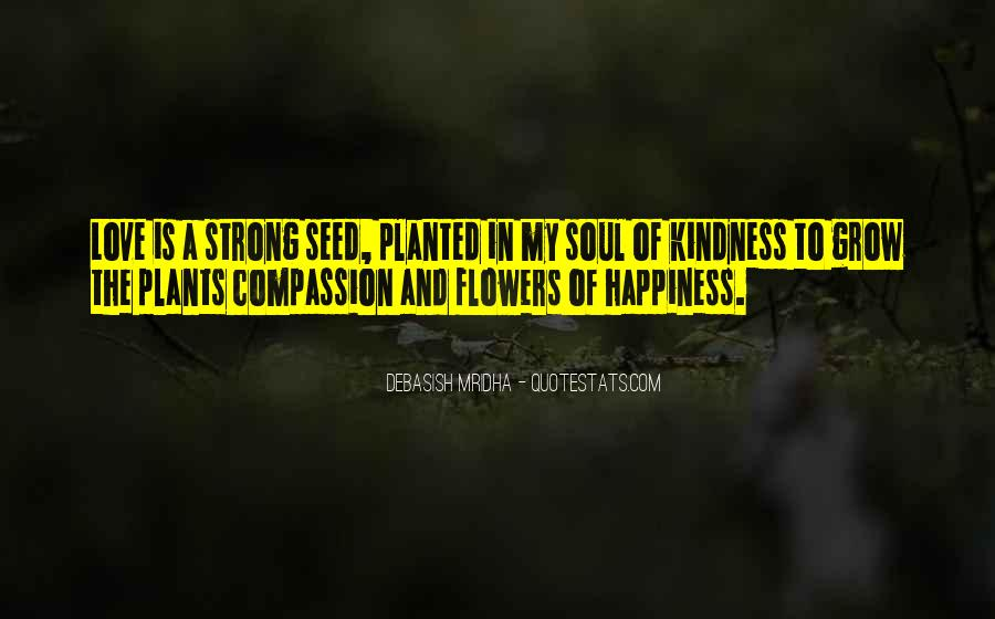Flowers And Plants Quotes #650360