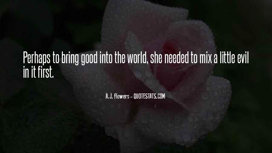 Flowers Of Evil Quotes #1381726
