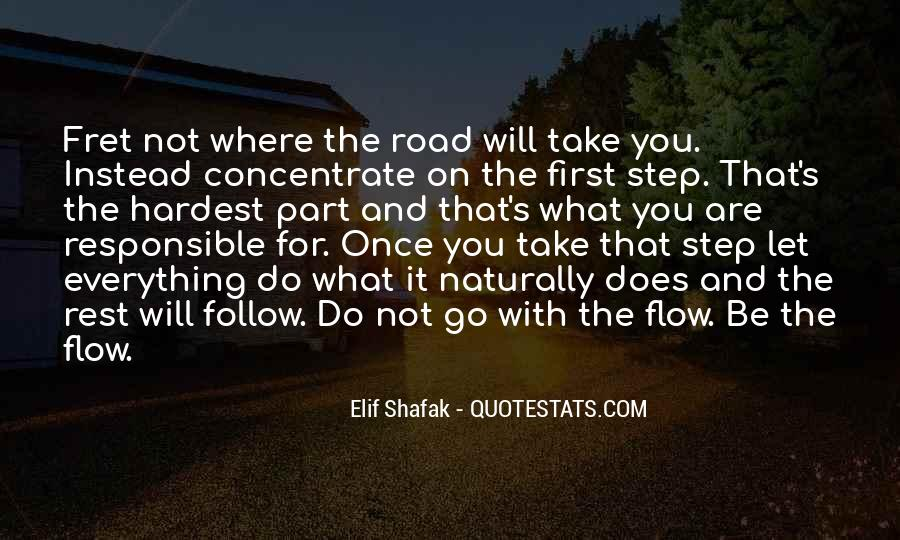 Follow The Flow Quotes #758388