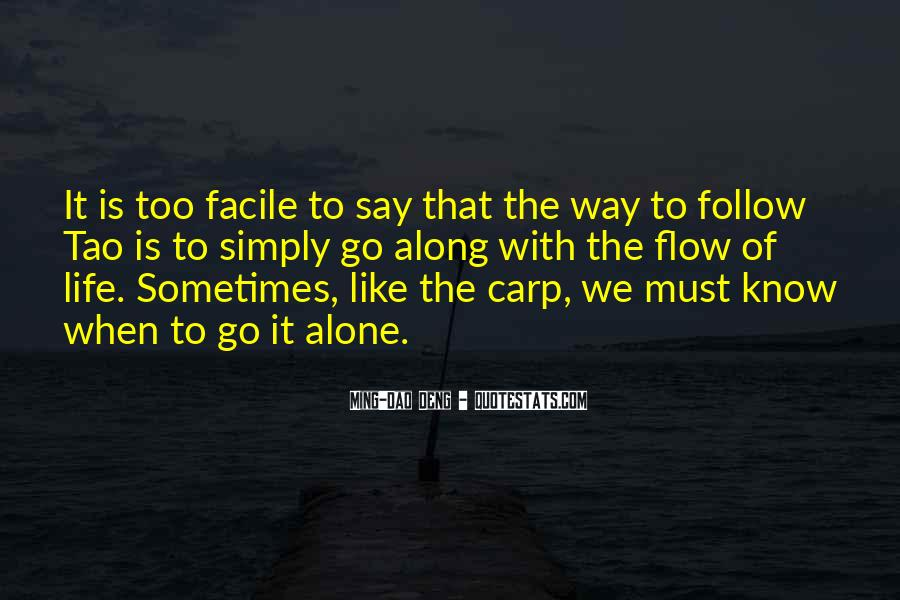 Follow The Flow Quotes #777187