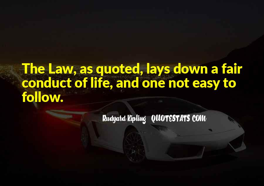 Follow The Law Quotes #1086573